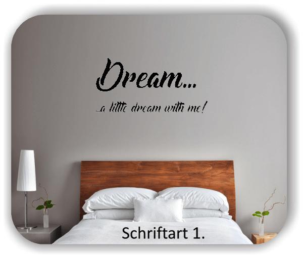 Wandtattoo - Dream a little dream...