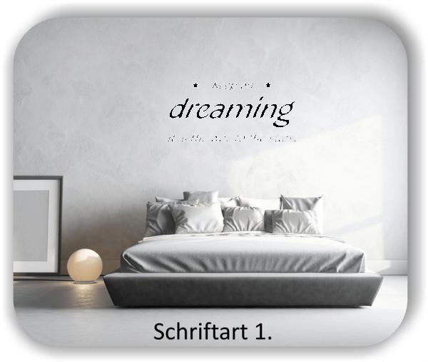 Wandtattoo - Keep on dreaming it`s...