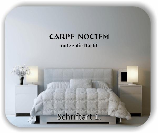 Wandtattoo - Carpe Noctem - nutze die Nacht