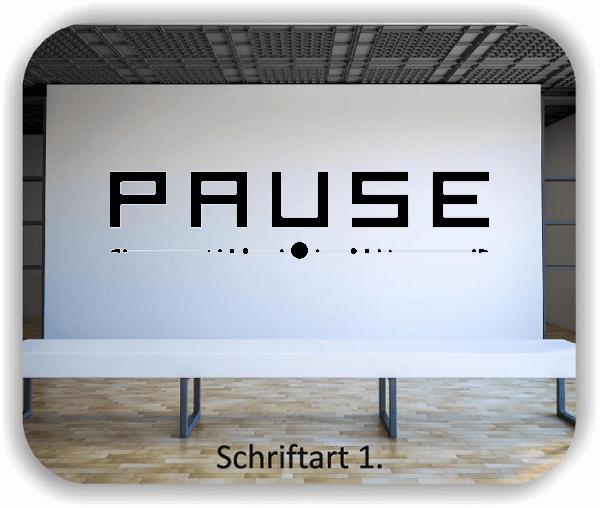 Wandtattoo - Pause