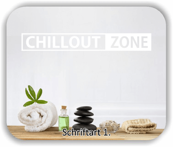 Wandtattoo - Chillout Zone