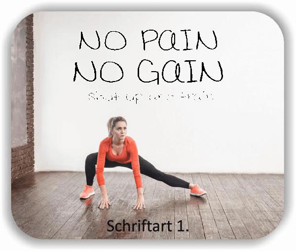 Wandtattoo - No pain No gain