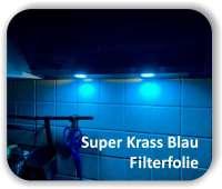 Zuschnitt Super Krass Blau - LED Filterfolie - LED Tönungsfolie