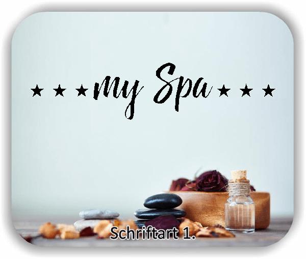 Wandtattoo - my Spa